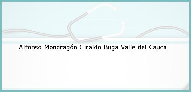 Teléfono, Dirección y otros datos de contacto para Alfonso Mondragón Giraldo, Buga, Valle del Cauca, Colombia
