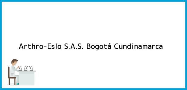 Teléfono, Dirección y otros datos de contacto para Arthro-Eslo S.A.S., Bogotá, Cundinamarca, Colombia