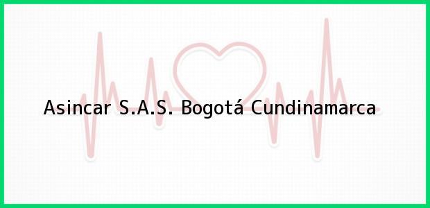 Teléfono, Dirección y otros datos de contacto para Asincar S.A.S., Bogotá, Cundinamarca, Colombia