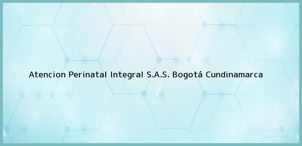 Teléfono, Dirección y otros datos de contacto para Atencion Perinatal Integral S.A.S., Bogotá, Cundinamarca, Colombia