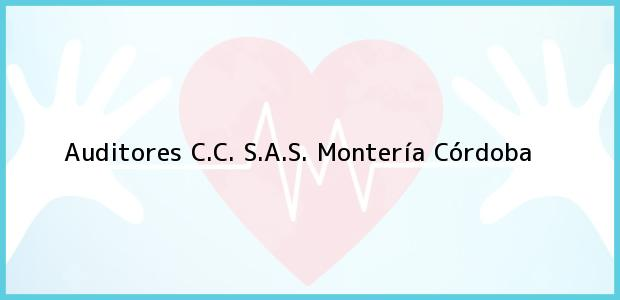 Teléfono, Dirección y otros datos de contacto para Auditores C.C. S.A.S., Montería, Córdoba, Colombia