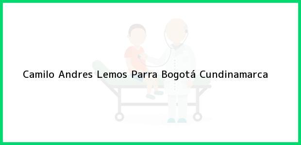 Teléfono, Dirección y otros datos de contacto para Camilo Andres Lemos Parra, Bogotá, Cundinamarca, Colombia