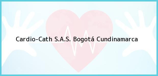 Teléfono, Dirección y otros datos de contacto para Cardio-Cath S.A.S., Bogotá, Cundinamarca, Colombia