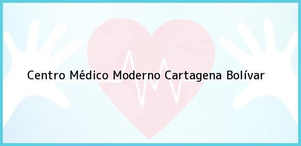 Teléfono, Dirección y otros datos de contacto para Centro Médico Moderno, Cartagena, Bolívar, Colombia