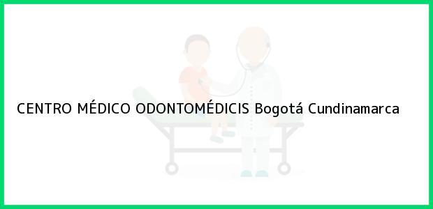 Teléfono, Dirección y otros datos de contacto para CENTRO MÉDICO ODONTOMÉDICIS, Bogotá, Cundinamarca, Colombia