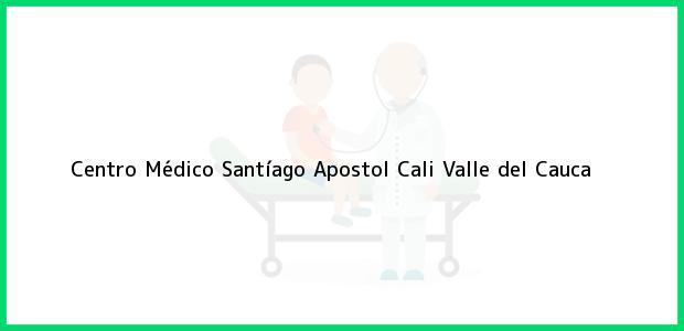 Teléfono, Dirección y otros datos de contacto para Centro Médico Santíago Apostol, Cali, Valle del Cauca, Colombia