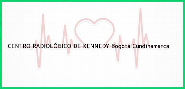 Teléfono, Dirección y otros datos de contacto para CENTRO RADIOLÓGICO DE KENNEDY, Bogotá, Cundinamarca, Colombia