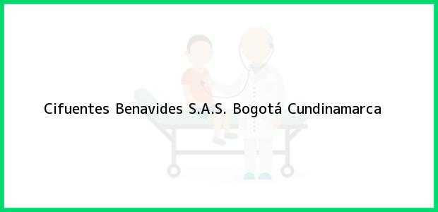 Teléfono, Dirección y otros datos de contacto para Cifuentes Benavides S.A.S., Bogotá, Cundinamarca, Colombia
