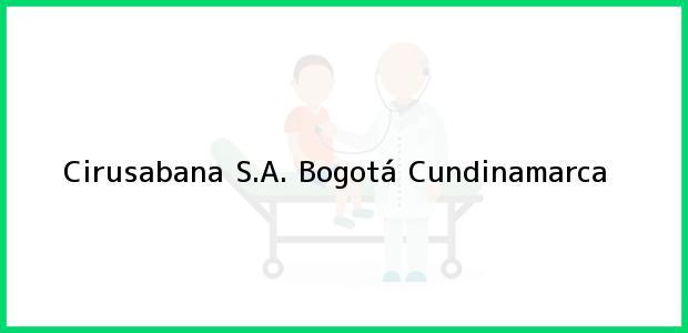 Teléfono, Dirección y otros datos de contacto para Cirusabana S.A., Bogotá, Cundinamarca, Colombia