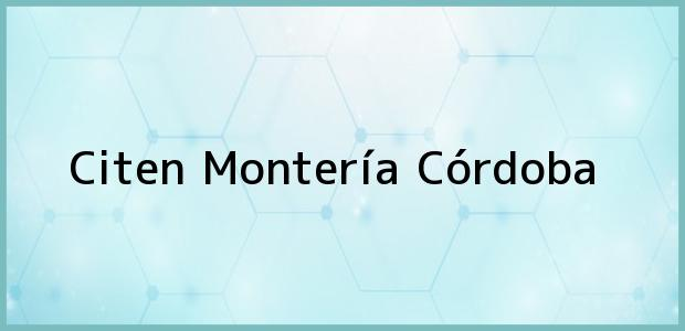 Teléfono, Dirección y otros datos de contacto para Citen, Montería, Córdoba, Colombia