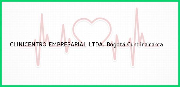Teléfono, Dirección y otros datos de contacto para CLINICENTRO EMPRESARIAL LTDA., Bogotá, Cundinamarca, Colombia