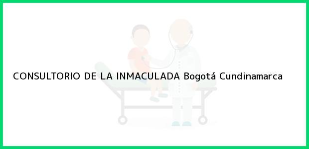 Teléfono, Dirección y otros datos de contacto para CONSULTORIO DE LA INMACULADA, Bogotá, Cundinamarca, Colombia