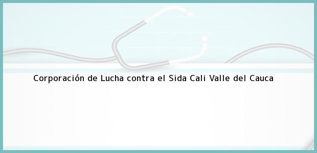Teléfono, Dirección y otros datos de contacto para Corporación de Lucha contra el Sida, Cali, Valle del Cauca, Colombia