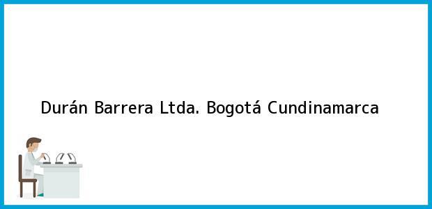Teléfono, Dirección y otros datos de contacto para Durán Barrera Ltda., Bogotá, Cundinamarca, Colombia