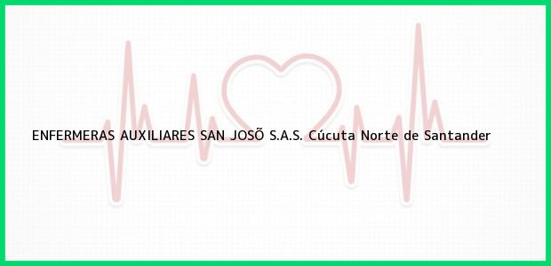 Teléfono, Dirección y otros datos de contacto para ENFERMERAS AUXILIARES SAN JOSÕ S.A.S., Cúcuta, Norte de Santander, Colombia