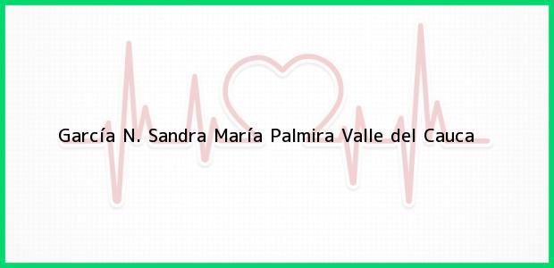 Teléfono, Dirección y otros datos de contacto para García N. Sandra María, Palmira, Valle del Cauca, Colombia