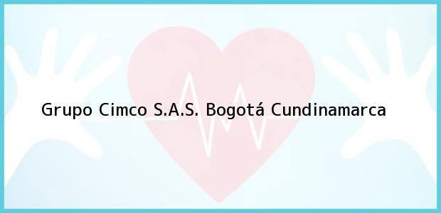 Teléfono, Dirección y otros datos de contacto para Grupo Cimco S.A.S., Bogotá, Cundinamarca, Colombia