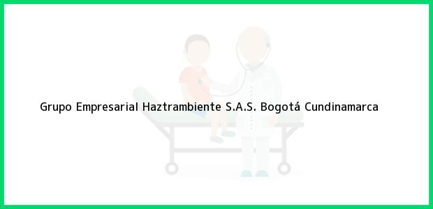 Teléfono, Dirección y otros datos de contacto para Grupo Empresarial Haztrambiente S.A.S., Bogotá, Cundinamarca, Colombia