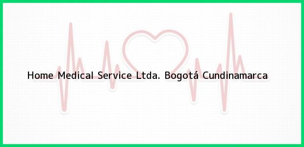 Teléfono, Dirección y otros datos de contacto para Home Medical Service Ltda., Bogotá, Cundinamarca, Colombia