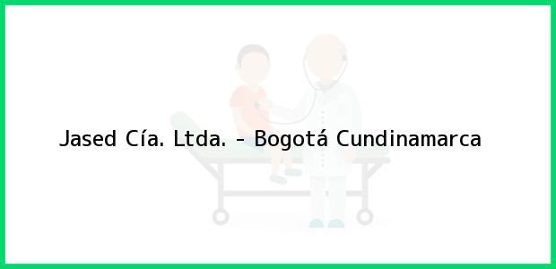Teléfono, Dirección y otros datos de contacto para Jased Cía. Ltda. -, Bogotá, Cundinamarca, Colombia