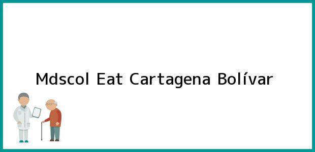 Teléfono, Dirección y otros datos de contacto para Mdscol Eat, Cartagena, Bolívar, Colombia