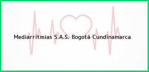 Teléfono, Dirección y otros datos de contacto para Mediarritmias S.A.S., Bogotá, Cundinamarca, Colombia