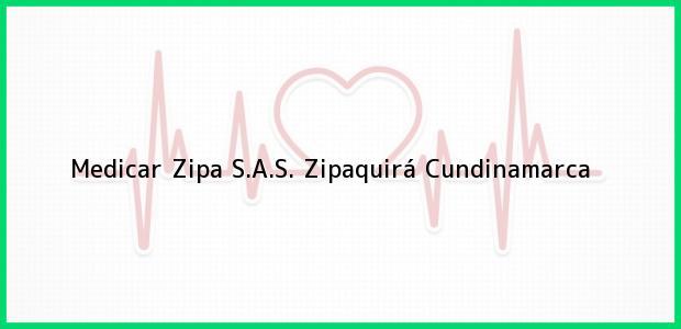 Teléfono, Dirección y otros datos de contacto para Medicar Zipa S.A.S., Zipaquirá, Cundinamarca, Colombia