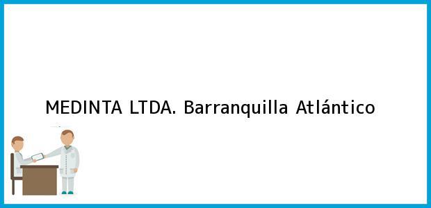 Teléfono, Dirección y otros datos de contacto para MEDINTA LTDA., Barranquilla, Atlántico, Colombia