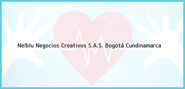 Teléfono, Dirección y otros datos de contacto para Nelblu Negocios Creativos S.A.S., Bogotá, Cundinamarca, Colombia