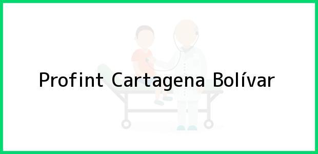 Teléfono, Dirección y otros datos de contacto para Profint, Cartagena, Bolívar, Colombia