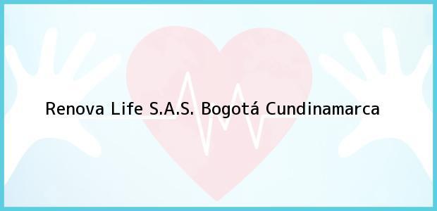 Teléfono, Dirección y otros datos de contacto para Renova Life S.A.S., Bogotá, Cundinamarca, Colombia
