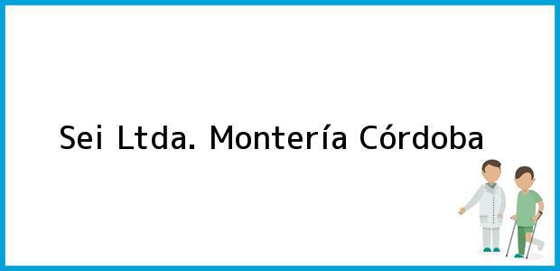 Teléfono, Dirección y otros datos de contacto para Sei Ltda., Montería, Córdoba, Colombia