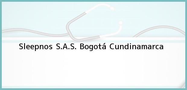 Teléfono, Dirección y otros datos de contacto para Sleepnos S.A.S., Bogotá, Cundinamarca, Colombia