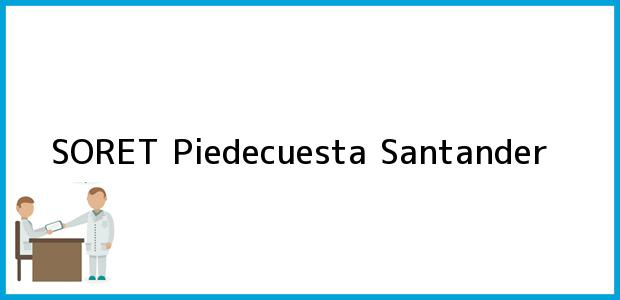 Teléfono, Dirección y otros datos de contacto para SORET, Piedecuesta, Santander, Colombia