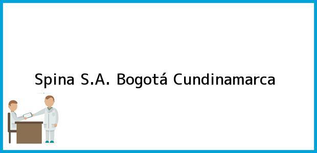 Teléfono, Dirección y otros datos de contacto para Spina S.A., Bogotá, Cundinamarca, Colombia