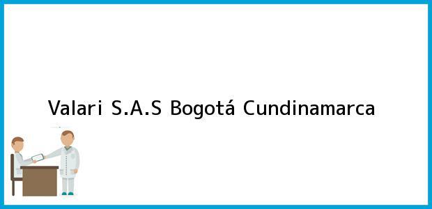 Teléfono, Dirección y otros datos de contacto para Valari S.A.S, Bogotá, Cundinamarca, Colombia