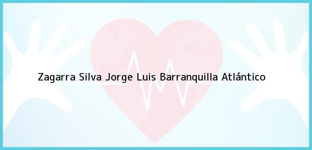 Teléfono, Dirección y otros datos de contacto para Zagarra Silva Jorge Luis, Barranquilla, Atlántico, Colombia