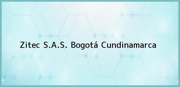 Teléfono, Dirección y otros datos de contacto para Zitec S.A.S., Bogotá, Cundinamarca, Colombia