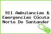 911 Ambulancias & Emergencias Cúcuta Norte De Santander
