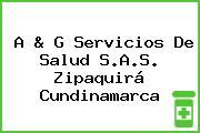 A & G Servicios De Salud S.A.S. Zipaquirá Cundinamarca