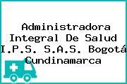 Administradora Integral De Salud I.P.S. S.A.S. Bogotá Cundinamarca