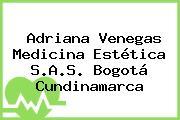 Adriana Venegas Medicina Estética S.A.S. Bogotá Cundinamarca