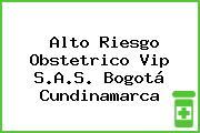 Alto Riesgo Obstetrico Vip S.A.S. Bogotá Cundinamarca