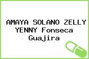AMAYA SOLANO ZELLY YENNY Fonseca Guajira