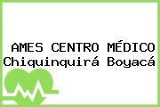 AMES CENTRO MÉDICO Chiquinquirá Boyacá