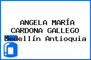 ANGELA MARÍA CARDONA GALLEGO Medellín Antioquia