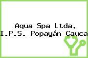 Aqua Spa Ltda. I.P.S. Popayán Cauca