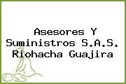 Asesores Y Suministros S.A.S. Riohacha Guajira
