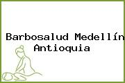 Barbosalud Medellín Antioquia