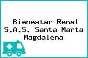 Bienestar Renal S.A.S. Santa Marta Magdalena
